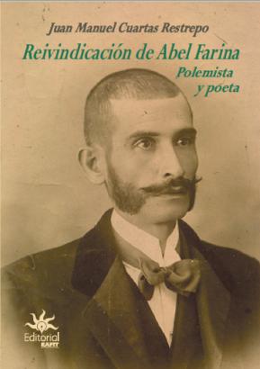 Cubierta para Reivindicación de Abel Farina. Polemista y poeta