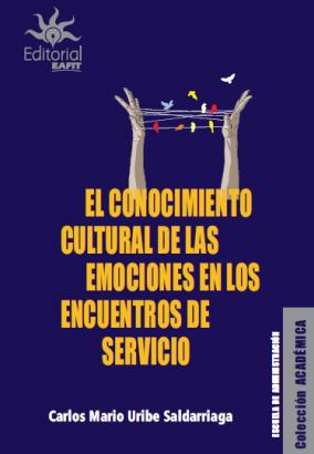 Cubierta para El conocimiento cultural de las emociones en los encuentros de servicio