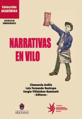 Cubierta para Narrativas en vilo: Entre la estética y la política