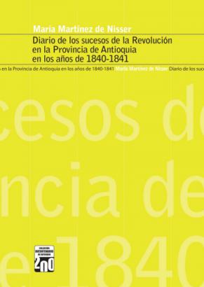 Cubierta para Diario de los sucesos de la revolución en la Provincia de Antioquia en los años de 1840-1841