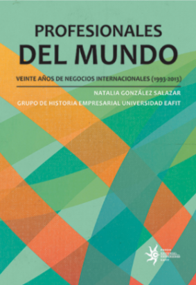 Cubierta para Profesionales del mundo: Veinte años de negocios internacionales, 1993-2013