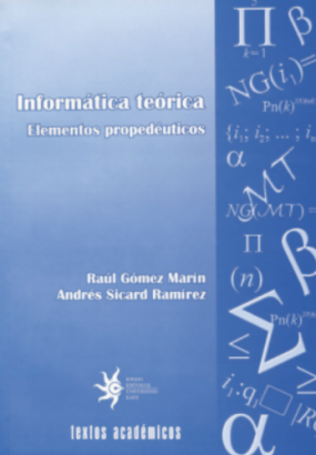 Cubierta para Informática teórica: elementos propedéuticos