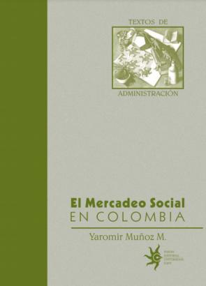 Cubierta para El mercadeo social en Colombia