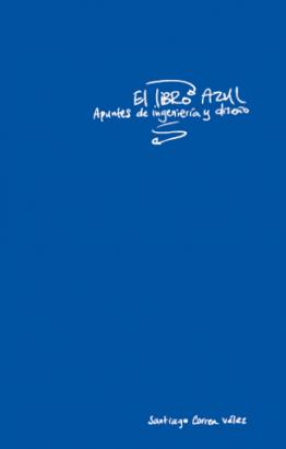 Cubierta para El libro azul: apuntes de ingeniería y diseño