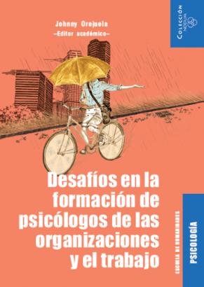 Cubierta para Desafíos en la formación de psicólogos de las organizaciones y el trabajo