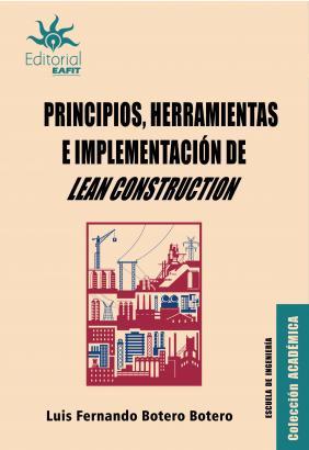 Cubierta para Principios, herramientas e implementación de Lean Construction